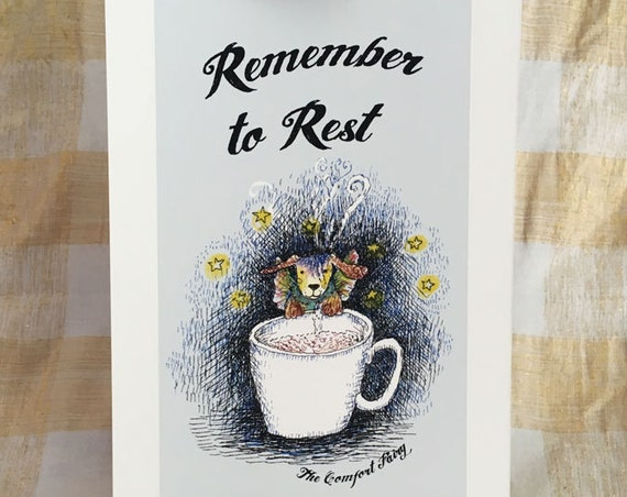 Remember to Rest - Comfort Fairy dog positive affirmation art print