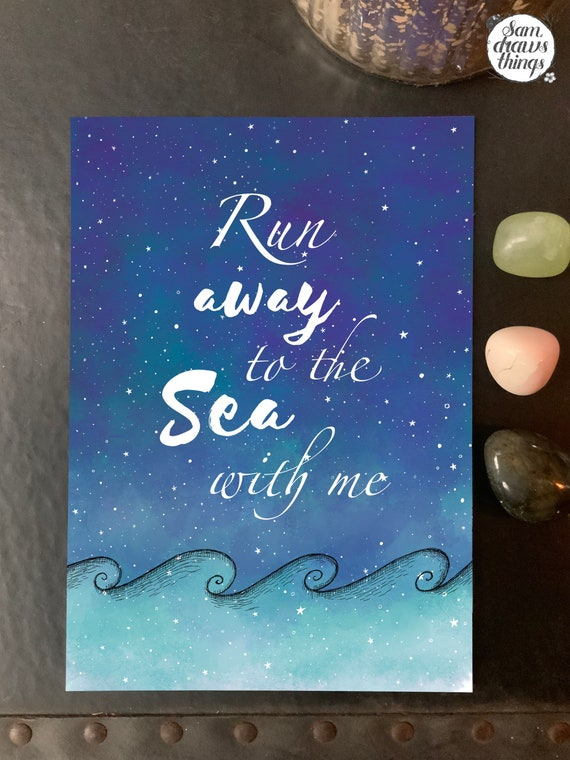 Run away to the sea with me - art print for Valentines Day
