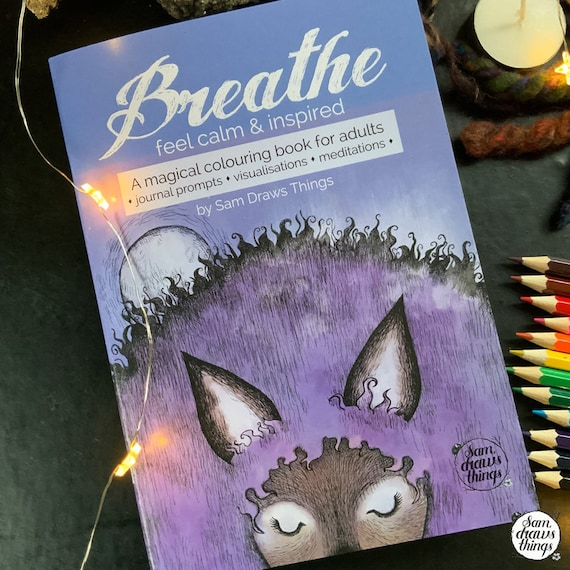 Breathe: A colouring book for calm and inspiration