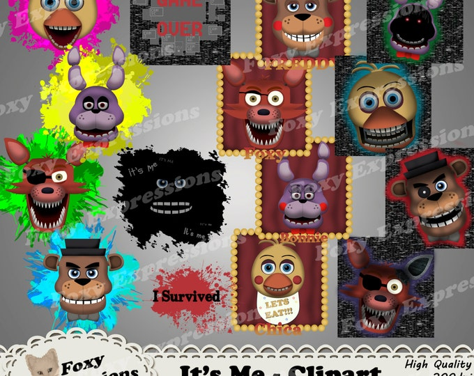 It's Me clipart inspired by 5 nights at Freddys. Designs include Freddy, Bonnie, Foxy, Chica as well as It's me, I survived & Game Over.