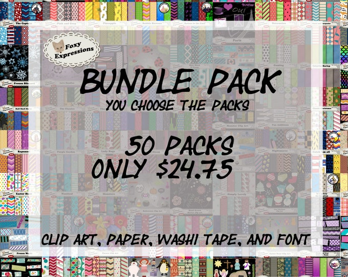 Huge Bundle Pack at a great price! You choose any 50 packs you like from my shop. Any paper, clip art, washi tape, or font. Great deal!