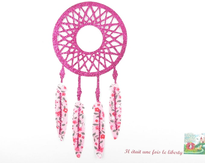 Applied fusible dream catcher (dreamcatcher) or catch nightmares liberty fabric pink and fuchsia glitter fabric.