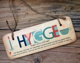 Hygge -  Rustic Wooden Sign