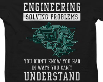 83a2a6c7b9 Funny Engineering Shirt, Engineering Gift, Engineer Gift, Engineer Shirt,  Gift for Engineer, Software Engineer, Mechanical Engineer #OS1308