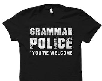 Grammar Shirt Grammar Police Shirt English Teacher Shirt English Lesson Shirt for Teacher Grammar Shirts Spelling Shirt Writing Shirt