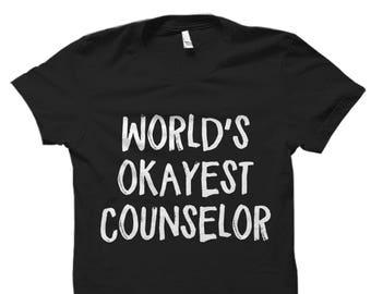Counselor shirt, Counselor gifts, t-shirt for Counselor, gift for Counselor, World's Okayest Counselor Shirt OS780