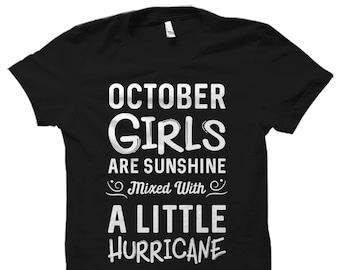 October Girls Shirt Birthday Born In Cute Shirts Are Sunshine OS1062