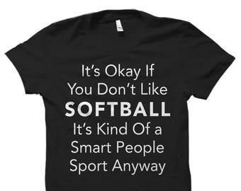Softball Shirt for Softball Fan Shirt Softball Gift for Softball Player Shirt Softball Shirts Softball Player Gift Ideas Softball Fan #OS584