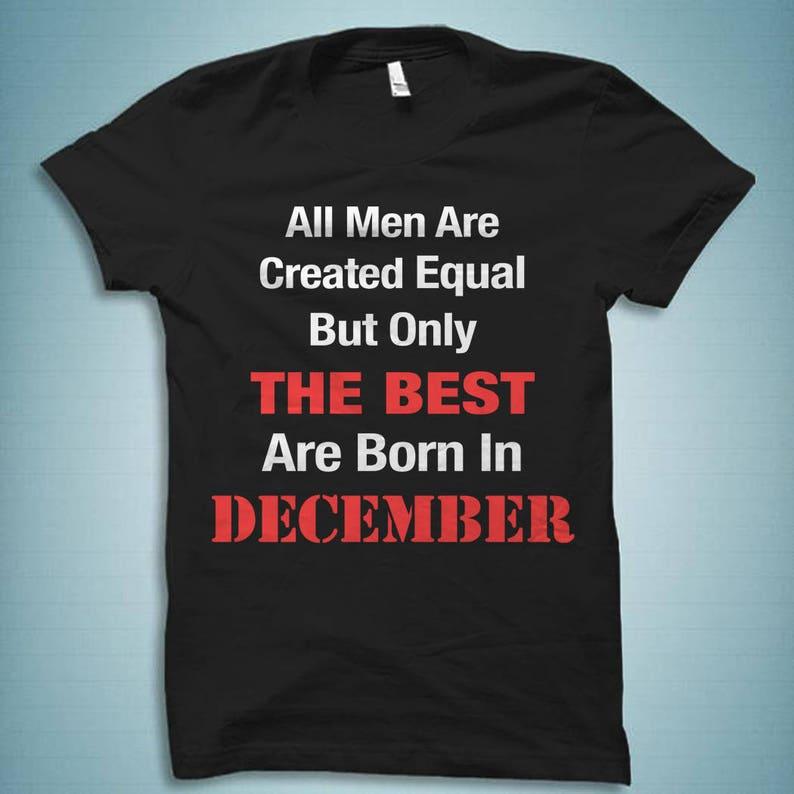 971255973 December Shirt December Birthday Shirt Born in December | Etsy
