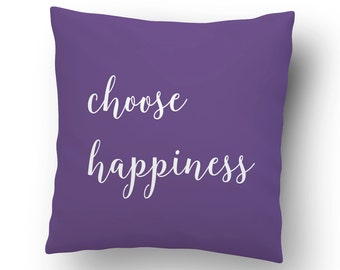 Choose Happiness Throw Pillow Cover - Motivational & Inspirational