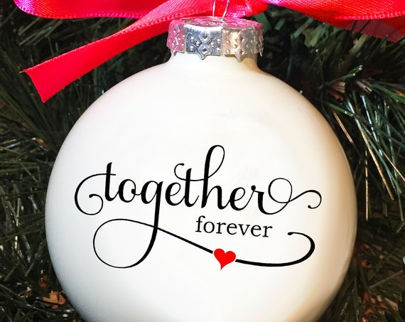 "Personalized ""Together Forever"" Ornament - Wedding Gift Ornament - Anniversary Gift Ornament - Christmas Gift Ornament"