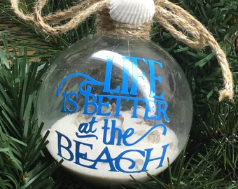 """Personalized """"Life is Better at the Beach"""" Ornament - Sand and Seashell Ornament - Summer Ornament"""