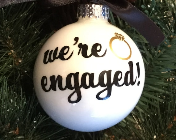 We're Engaged! Christmas Ornament - Engagement Ornament - Personalized  Newlywed Holiday Ornament