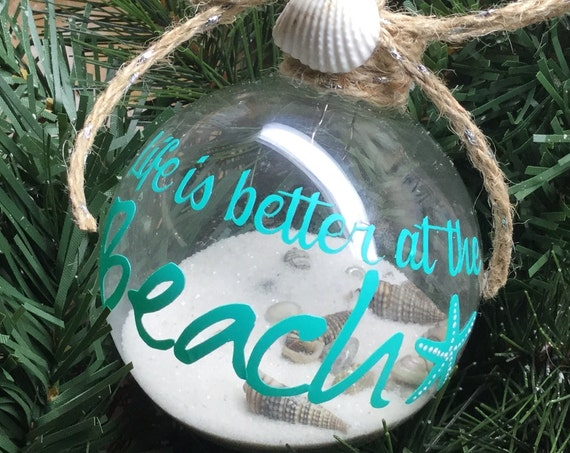 "Personalized ""Life is Better at the Beach"" Ornament - Sand and Seashell Ornament - Summer Ornament"