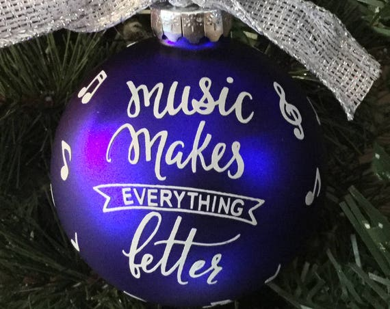 "Personalized ""Music Makes Everything Better"" Glass Ornament"