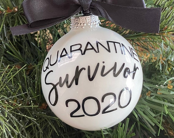 "Personalized 2020 Christmas Ornament - Personalized ""QUARANTINE 2020 Survivor""  - 2020 Quarantine Christmas Ornament"