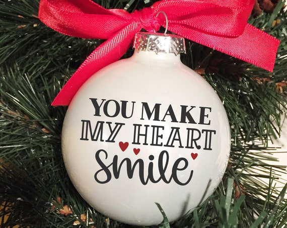 "Personalized ""You Make My Heart Smile"" Ornament - Wedding Gift Ornament - Anniversary Gift Ornament - Christmas Gift Ornament"
