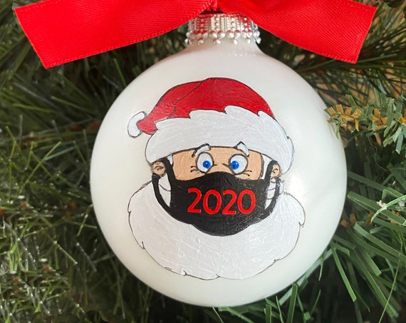 Personalized 2020 Christmas Ornament - Personalized Hand Painted Santa Wearing a Face Mask - 2020 Quarantine Christmas Ornament