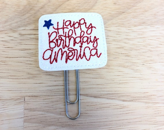 Glitter Happy Birthday America Planner Clip/Planner Clip/Bookmark. Patriotic Planner Clip. 4th of July Clip. America Planner Clip