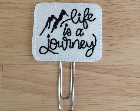 Life Is A Journey Clip/Planner Clip/Bookmark. Journey Planner Clip. Mountain Planner Clip. Adventure Planner Clip. Wanderlust Planner Clip.