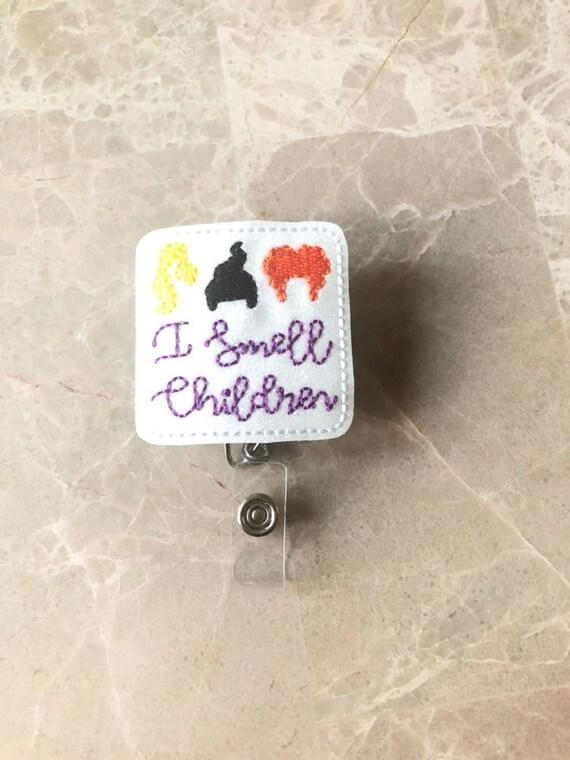I Smell Children Badge Reel/Fall Badge Reel/Halloween Badge Reel/Nurse Badge Reel/Hocus Pocus Badge Reel