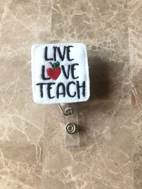 Live Love Teach Badge Reel/School Badge Reel/Teacher Badge Reel/Nurse Badge Reel/