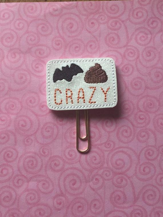 Glitter Bat Shit Crazy Clip/Planner Clip/Bookmark. Snarky Planner Clip. Bat Planner Clip. Emoji Planner Clip