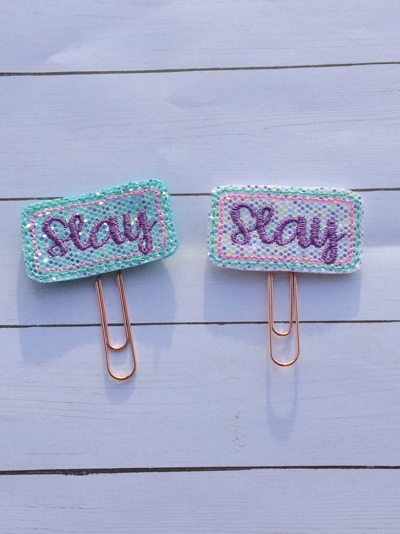 Slay Planner Clip/Planner Clip/Bookmark. Glitter Slay Planner Clip. 2 Colors To Choose From. Word Planner Clip. Slay