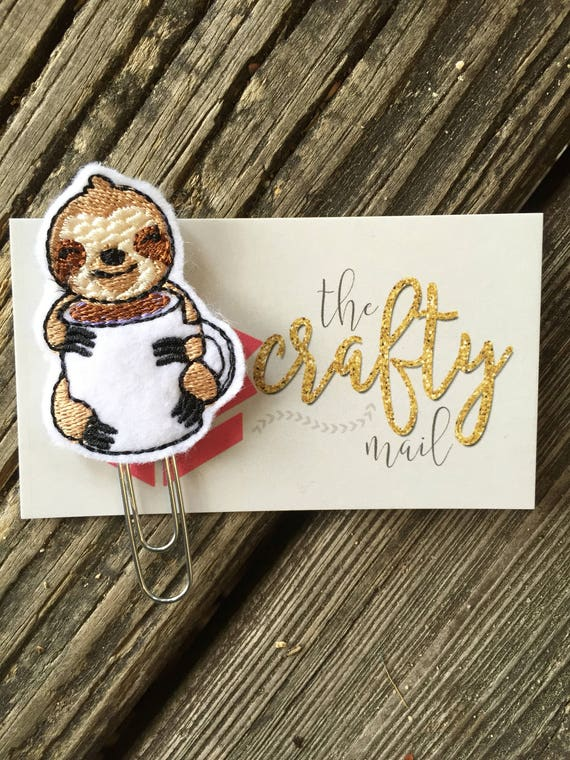 Sloth With Coffee Clip/Planner Clip/Bookmark.