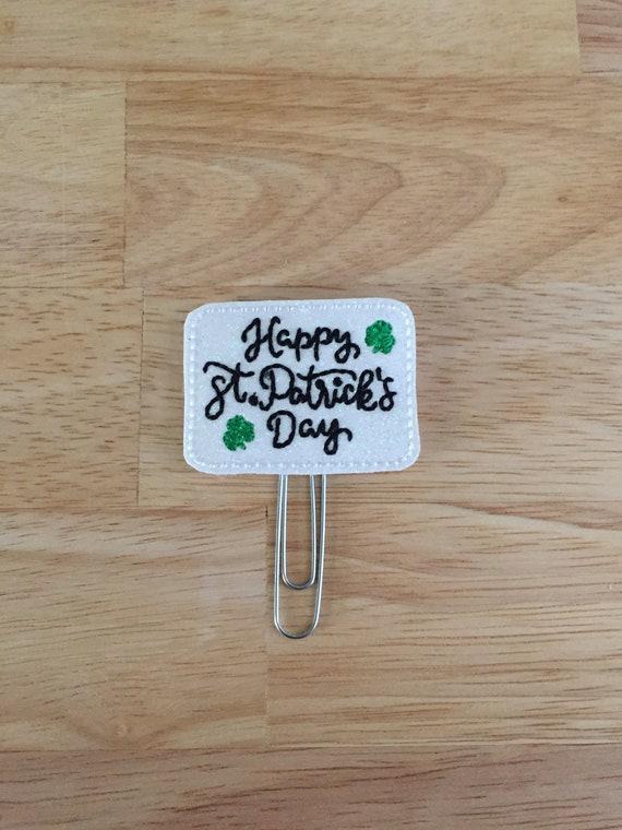 Happy St Patrick's Day Clip/Planner Clip/Bookmark. St. Patrick's Planner Clip. Clover Planner Clip. Lucky Planner Clip. Irish Planner Clip