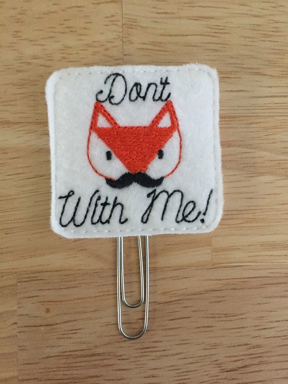 Don't Fox With Me Planner Clip. Fox Planner Clip. Snarky Planner Clip. Sly Fox Planner Clip