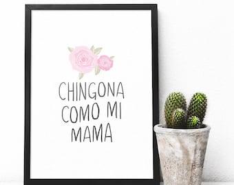 Printable Chingona Como Mi Mamá Spanish Poster Wall Art Download