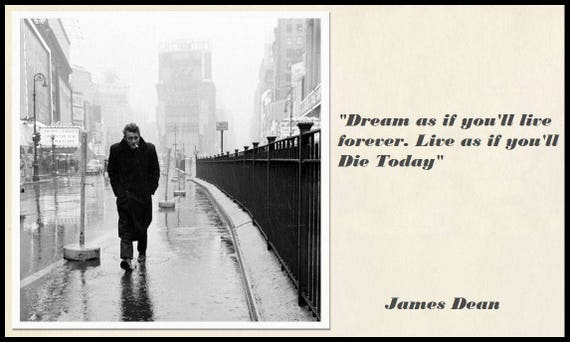 Poster Print, Black and White James Dean Dream Quote