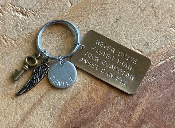 New driver Never drive faster than your guardian angel can fly Hand stamped key ring new driver personalized key ring 16th birthday gift
