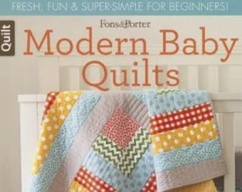 Modern Baby Quilts   Fons and Porter  (2014, Paperback)