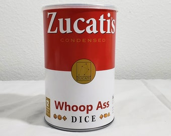 Zucat's Can of Whoop Ass Dice (Sealed)