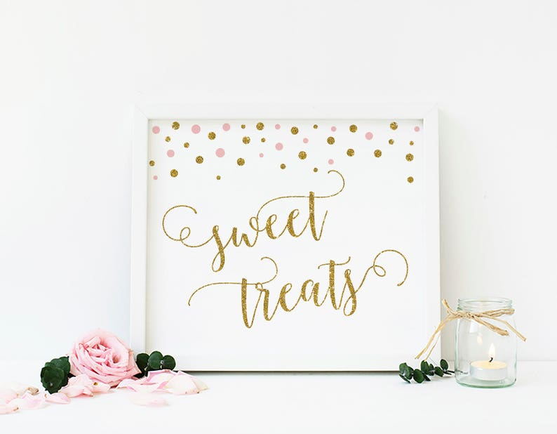 Pink Gold Party Signs Sweet Treats Sign Dessert Table Sign Etsy
