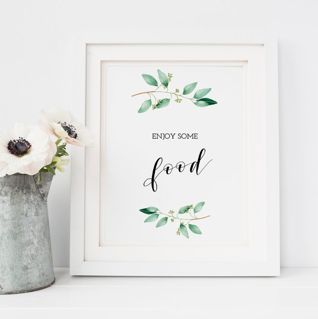 Enjoy Some Food Sign Food Table Sign Greenery Party Decor