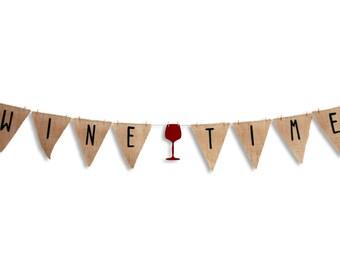 Wine Time banner, Wine Tasting, Wine Birthday banner