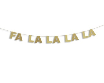 Fa La La La La Banner, Holiday Banner, Christmas decoration, Christmas Glitter Garland