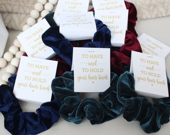 To Have and to Hold Scrunchies Bridesmaid Proposal Scrunchie Hair Bow Scrunchies Favor Bridal Party Favor Bachelorette Party Favors
