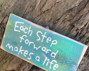 Each step forward makes a life - Aloha Tommy