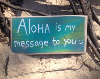 Aloha is my message to you - Aloha Tommy