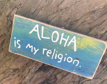 Aloha is my religion - Aloha Tommy