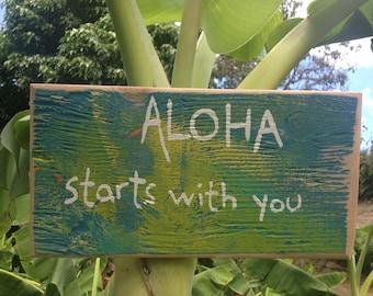 Aloha starts with you - Aloha Tommy Maui wood beach signs