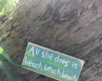 All she does is beach, beach, beach