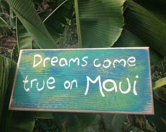 Dreams come true on Maui - Aloha Tommy