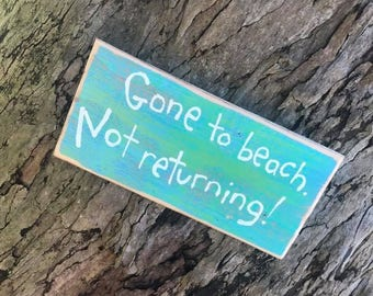 Gone to beach ... not returning - Aloha Tommy