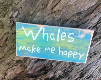 Whales make me happy - Aloha Tommy