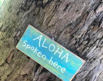 Aloha spoken here - Aloha Tommy